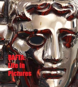 BAFTA: Life in Pictures