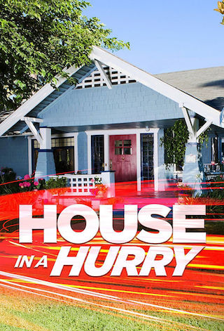 House in a Hurry