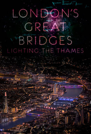 London's Great Bridges: Lighting the Thames