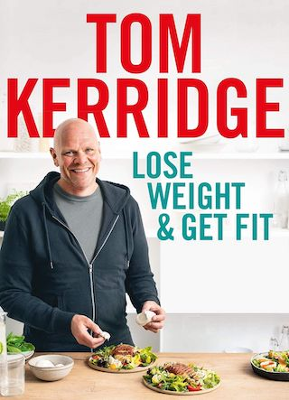 Lose Weight and Get Fit with Tom Kerridge