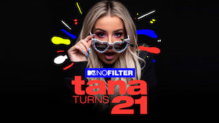 No Filter: Tana Turns 21